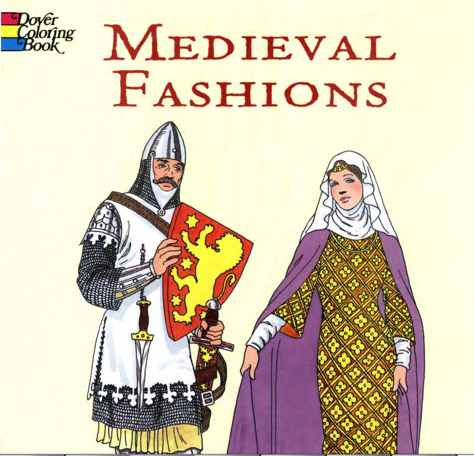 欧洲中世纪的服饰绘本(Medieval Fashions)