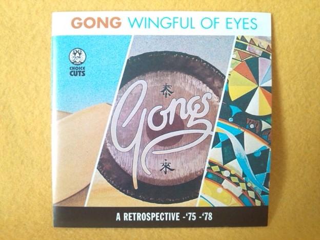 GONG Wingful of Eyes  A RETROSPECTIVE -'75 -'78